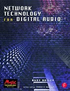 Network Technology for Digital Audio (Music…