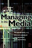 Southwell, Ron: Managing in the Media