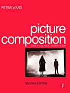 Picture Composition for Film and Television,…