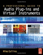 Professional Guide to Audio Plug-ins and…