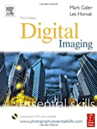 Digital Imaging: Essential Skills by Mark…