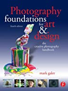 Photography Foundations for Art and Design,…