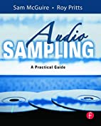 Audio Sampling: A Practical Guide by Sam…