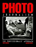 Kobre, Kenneth: Photojournalism: The Professional's Approach