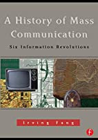 A History of Mass Communication: Six…