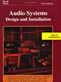 Giddings, Philip: Audio Systems Design and Installation