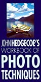 Hedgecoe, John: Workbook of Photo Techniques