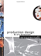 Production Design and Art Direction…