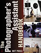 The Photographer's Assistant Handbook by…