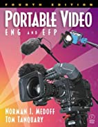 Portable Video: ENG & EFP by Norman J.…
