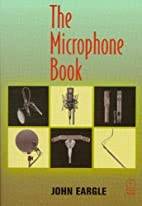 The Microphone Book by John Eargle