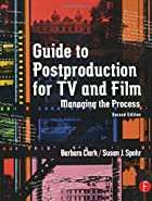Guide to Postproduction for TV and Film:…