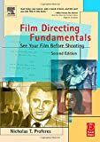 PROFERES, NICHOLAS: Film Directing Fundamentals: See Your Film Before Shooting