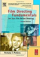 Film Directing Fundamentals, Second Edition:…