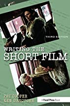Writing the Short Film, Third Edition by…