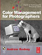 Color Management for Photographers: Hands on…