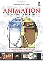 Animation from Pencils to Pixels: Classical…