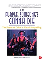 If It's Purple, Someone's Gonna Die: The…
