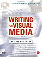 Writing for Visual Media, Second Edition by…