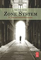 The Practical Zone System: For Film and…