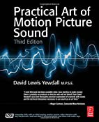The Practical Art of Motion Picture Sound,…