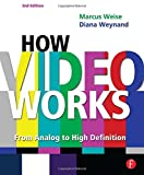 Weynand, Diana: How Video Works