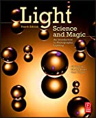 Light Science and Magic, Fourth Edition: An…