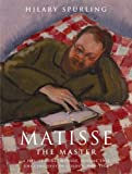 Spurling, Hilary: Matisse the Master: A Life of Henri Matisse (v. 2)