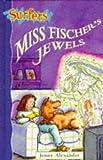 Alexander: Miss Fischer's Jewels (Surfers)