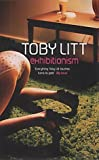 Litt, Toby: Exhibitionism