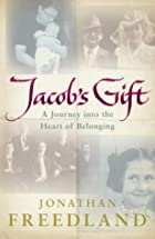 Jacob's Gift: A Journey into the Heart…