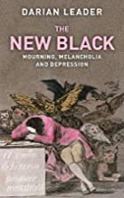The New Black: Mourning, Melancholia and…