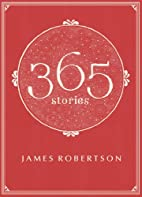 365: Stories by James Robertson