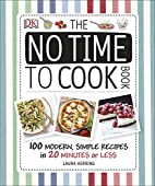 The No Time to Cook Book by Laura Herring