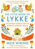 The Little Book of Lykke: The Danish Search…