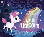 Ten Minutes to Bed: Little Unicorn by…