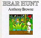 Browne, Anthony: Bear Hunt