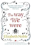 Elizabeth Noble: Way We Were