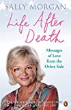 Morgan, Sally: Life After Death: Messages of Love from the Other Side (French Edition)