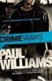 Williams, Paul: Crime Wars (French Edition)