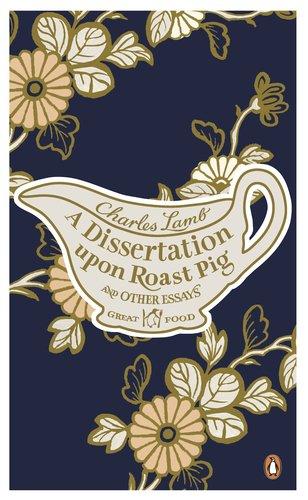 Charles lamb a dissertation upon roast pig amp other essays
