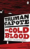 Capote, Truman: In Cold Blood: A True Account of a Multiple Murder and Its Consequences (Penguin Essentials)