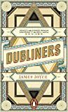 Joyce, James: Dubliners (Penguin Essentials)
