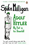 Adolf Hitler: My Part in his Downfall cover image