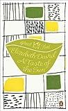 David, Elizabeth: A Taste of the Sun (Penguin Great Food)