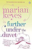 Marian Keyes: Further Under the Duvet