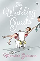 The Wedding Guests by Meredith Goldstein
