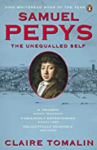 Samuel Pepys: The Unequalled Self by Claire…