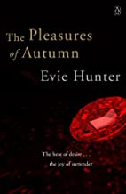 The Pleasures of Autumn (Pleasures, #3) by…