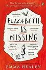 Elizabeth is Missing - Healey Emma